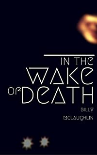 In The Wake Of Death by Billy McLaughlin ebook deal