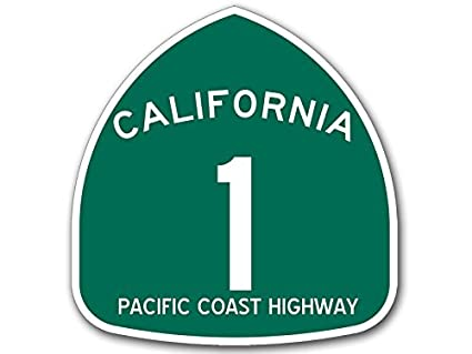 Amazon com: MAGNET California 1 Pacific Coast Highway Sign