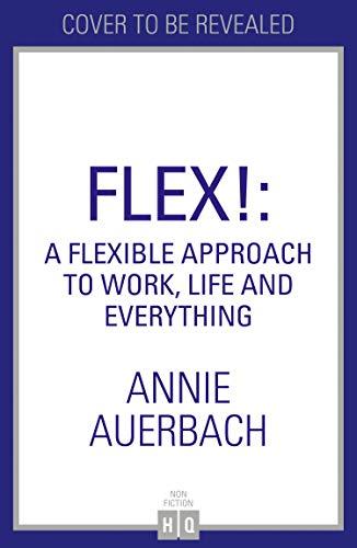 FLEX: the modern woman's handbook (English Edition)