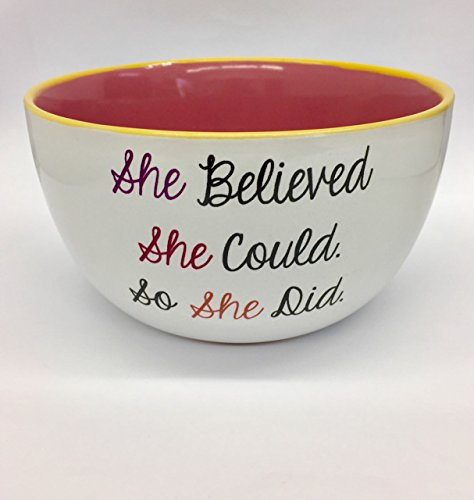 Mug Me I'm Famous 6'' 20 Ounce Ceramic Soup/Cereal Bowls ''She Belive She Could So She Did'' Bowl by Mug Me I'm Famous