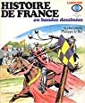 Histoire de France en BD, tome 7 : La chevalerie. Philippe le Bel par Lécureux