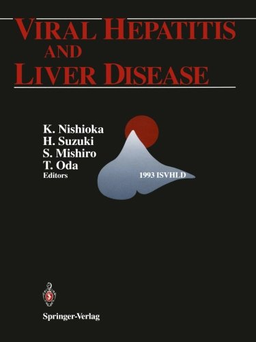 Viral Hepatitis and Liver Disease: Proceedings of the International Symposium on Viral Hepatitis and Liver Disease: Molecules Today, More Cures Tomorrow, Tokyo, May 10-14, 1993 (1993 ISVHLD)