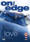 On The Edge [DVD] [2001]