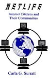 img - for Netlife: Internet Citizens and Their Communities. book / textbook / text book