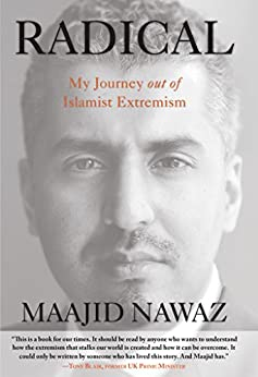 Radical: My Journey out of Islamist Extremism by [Nawaz, Maajid]