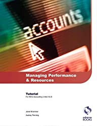 Managing Performance and Resources Tutorial: AAT/NVQ Accounting