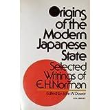 Origins of the Modern Japanese State, John Dower, 0394709276