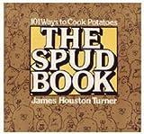 The Spud Book, James H. Turner, 0312753985