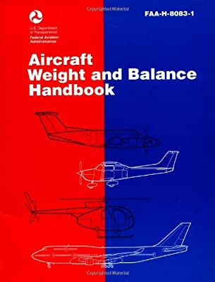 Aircraft Weight and Balance Handbook (FAA Handbooks)