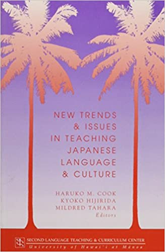 New Trends and Issues in Teaching Japanese Language and Culture Technical Report Series