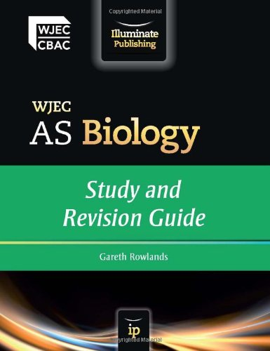 WJEC AS Biology - Study and Revision Guide