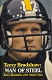 img - for Terry Bradshaw, Man of Steel by Terry Bradshaw (1979-09-01) book / textbook / text book