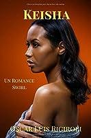 Keisha: Un Romance Swirl (Venus