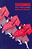 Rashomon and Other Stories, Ryunosuke Akutagawa, 0871402149