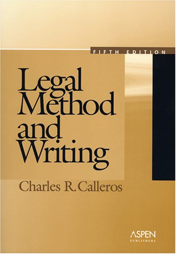 Legal Method and Writing, Fifth Edition