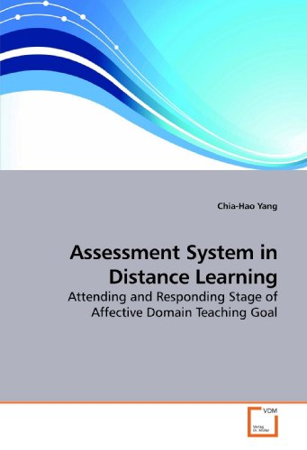 Assessment System in Distance Learning: Attending and Responding Stage of Affective Domain Teaching Goal