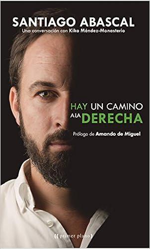 Hay Un Camino A La Derecha (Primer Plano): Amazon.es: Abascal ...