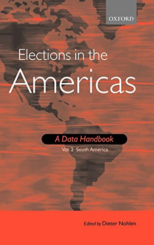 Elections in the Americas: A Data Handbook: Volume 2: South America