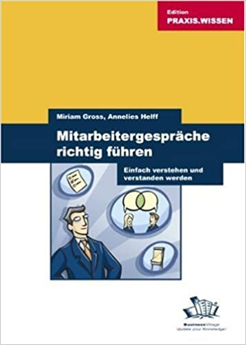 Mitarbeitergespräche Richtig Führen: Annelies; Gross, Miram Helff:  9783934424869: Amazon.com: Books