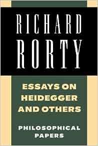 essays heidegger others Cambridge core - history of philosophy - essays on heidegger and others - by richard rorty.