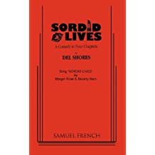 Sordid Lives: A Comedy in Four Chapters