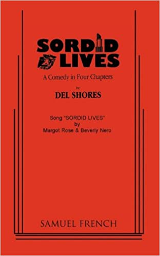 }EXCLUSIVE} Sordid Lives: A Comedy In Four Chapters. expected David followed muchas Consumer Limited