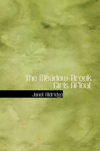 Read Online The Meadow-Brook Girls Afloat ebook