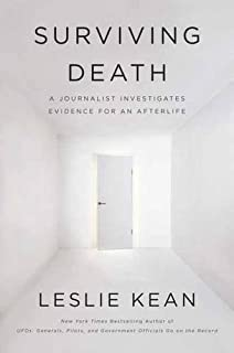 Book Cover: Surviving Death: A Journalist Investigates Evidence for an Afterlife