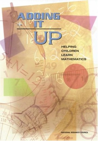 Adding It Up: Helping Children Learn Mathematics -