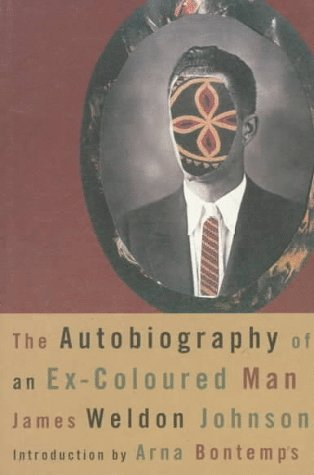 The Autobiography of an Ex-Colored Man (American Century)