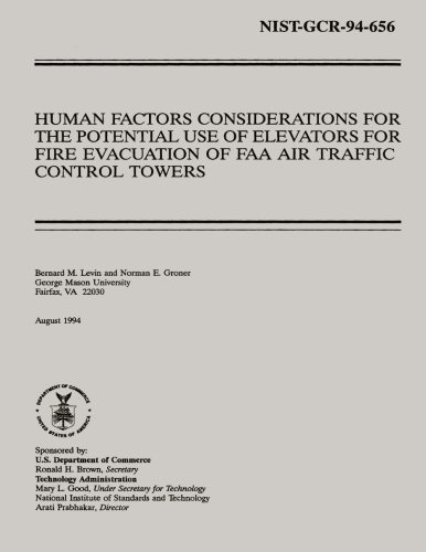 Human Factors Considerations for the Potential Use of Elevators for Fire Evacuation of FAA Air Traffic Control - Faa Traffic Control Air