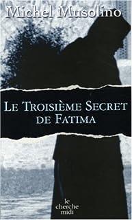 Le troisième secret de Fatima, Musolino, Michel