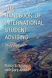 The Handbook of International Student Advising, Young, Nancy E., 0989408507