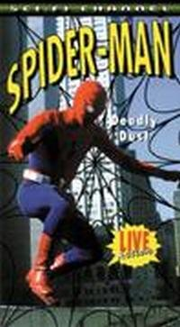 Spider-Man: Deadly Dust [VHS]