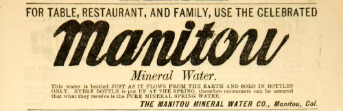1892 Ad Manitou Mineral Bottled Water Drink Beverage Food Victorian Era Colorado - Original Print Ad from PeriodPaper LLC-Collectible Original Print Archive