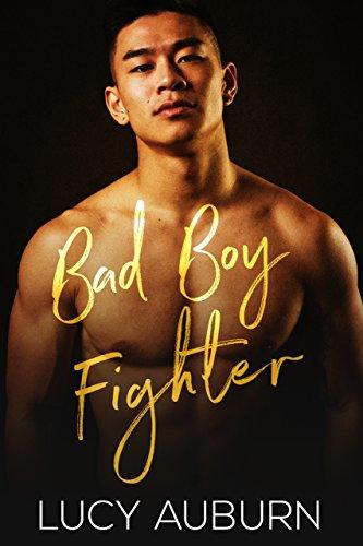 Bad Boy Fighter: an MMA Bad Boy - Boxer Auburn