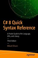 C# 8 Quick Syntax Reference, 3rd Edition Front Cover