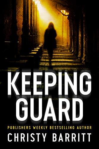 Keeping Guard Christy Barritt ebook