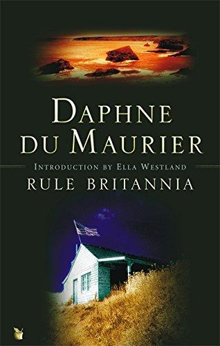 Rule Britannia by Daphne du Maurier