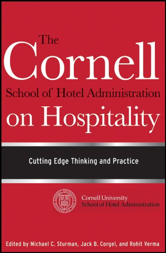The Cornell School of Hotel Administration on Hospitality: Cutting Edge Thinking and Practice (Best Schools For Hotel Management)