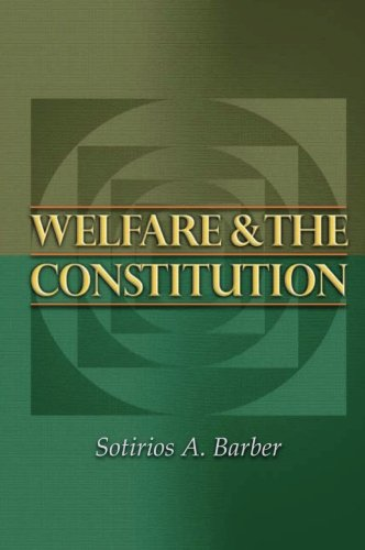 Welfare and the Constitution (New Forum Books)