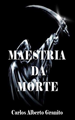 MAESTRIA DA MORTE