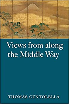 Views from Along the Middle Way: Poems