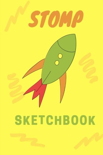 Stomp Sketchbook: Small Yellow Stomp Rocket, 6x9, Drawing, Doodling or Writing, Blank Notebook (Elite Sketchbook) (Stars Pad Stomp)