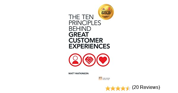 Amazon.com: The Ten Principles Behind Great Customer Experiences ...