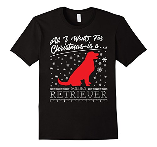 Mens All I Want For Christmas Is A Golden Retriever Dog TShirt CM 2XL Black