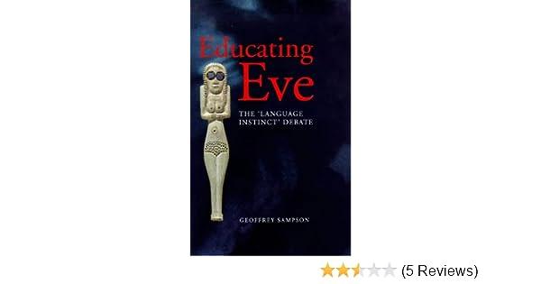 Amazon Educating Eve The Language Instinct Debate