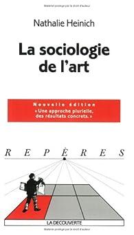 La sociologie de l'art par Nathalie Heinich