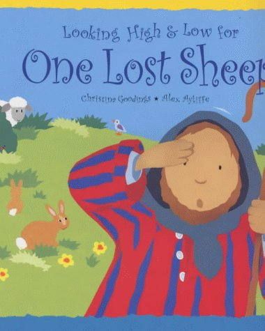 Looking High & Low for One Lost Sheep (Tales from the Bible) pdf epub