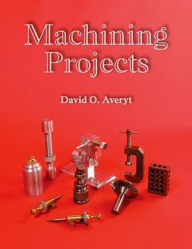 Machining Projects Textbook